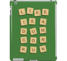 Life is... iPad Case/Skin
