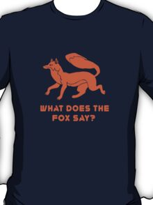 What does the fox say geek funny nerd T-Shirt