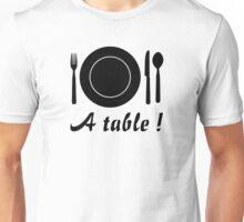 A table Unisex T-Shirt