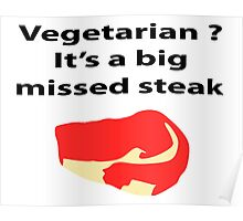 Vegetarian? Poster