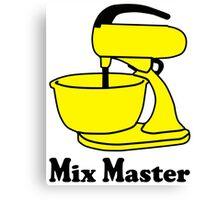 Mix master Canvas Print