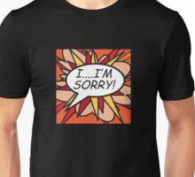 Comic Book I'M.... I'M SORRY! Unisex T-Shirt