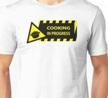 Cooking in progress Unisex T-Shirt
