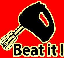Beat it ! by masterchef-fr
