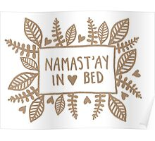 Namast'ay in bed Poster