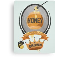 Honey, You Should See Me In A Crown. Canvas Print