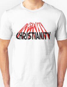 CHRISTIANITY / INSANITY (Light background) Unisex T-Shirt