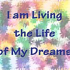 Life of My Dreams by Kelly Gammon