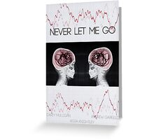 Never let me go Greeting Card