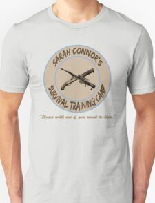 Sarah Connor's Survival Training Camp Unisex T-Shirt