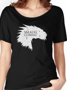 Smaug is coming Women's Relaxed Fit T-Shirt