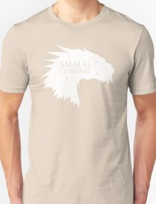 Smaug is coming Unisex T-Shirt