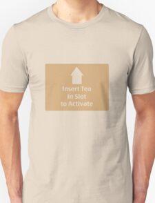 Insert Tea T-Shirt