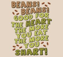 BEANS! BEANS! GOOD FOR THE HEART... by red addiction