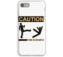 CAUTION THIS IS SPARTA 300 (abel in all colors) iPhone Case/Skin