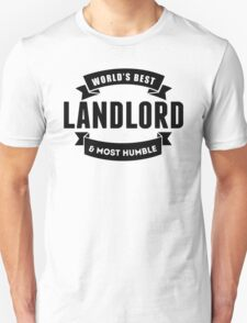 World's Best And Most Humble Landlord T-Shirt