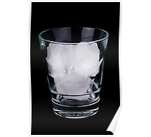 Ice in a glass Poster