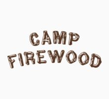 Camp Firewood t-shirt, Wet Hot American Summer: First Day of Camp, Netflix, Waterville Maine by fandemonium