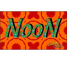 NOON!                                       a SunFun print Photographic Print