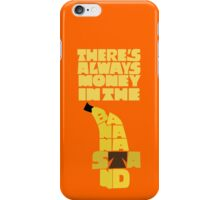 Theres's always money in the banana stand - Arrested Development iPhone Case/Skin