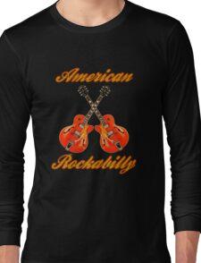 American Rockabilly Long Sleeve T-Shirt