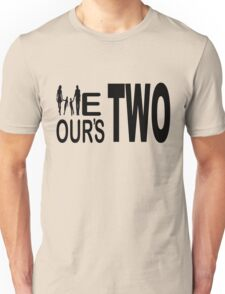 We two, ours two Unisex T-Shirt