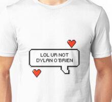LOL UR NOT DYLAN O'BRIEN Unisex T-Shirt