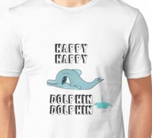 Happiest Dolphin Ever Unisex T-Shirt