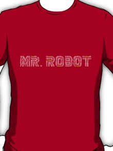 Mr Robot - tv series T-Shirt