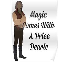 Rumplestiltskin - Magic Comes With a Price Dearie Poster