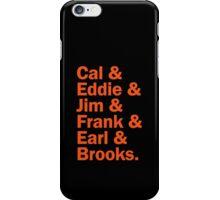 Baltimore Oriole HOFers - orange iPhone Case/Skin
