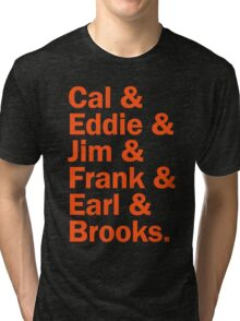 Baltimore Oriole HOFers - orange Tri-blend T-Shirt