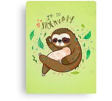 I am so slothvely Canvas Print