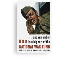 National War Fund -- WW2 Propaganda  Canvas Print