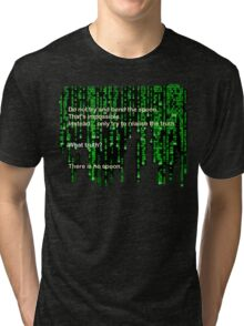 The Matrix: There is no spoon Tri-blend T-Shirt