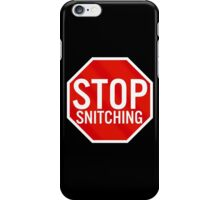 Stop Snitching iPhone Case/Skin