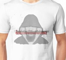 Revolution Without Reference............. Unisex T-Shirt
