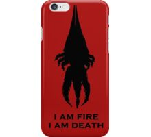 I'm fire, i'm death! cit. Reapier! iPhone Case/Skin