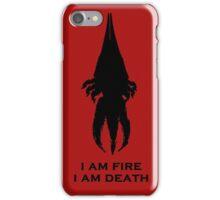 I'm fire, i'm death! cit. Reapier! iPhone Case/Skin