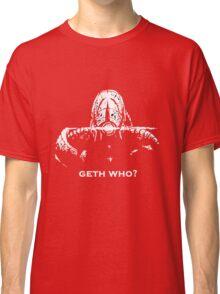 Geth Who Classic T-Shirt