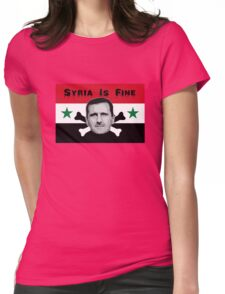 Syria Is Fine .2 Womens Fitted T-Shirt