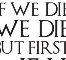 Ygritte Quote Sticker
