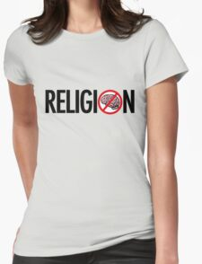 No Brains in Religion Womens Fitted T-Shirt