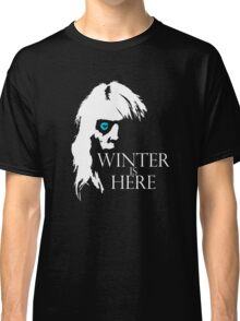 White Walker: Winter Is Here  Classic T-Shirt