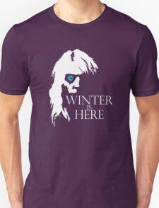 White Walker: Winter Is Here  Unisex T-Shirt