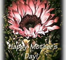 Happy Mother's Day #2 by Kathleen  Bowman