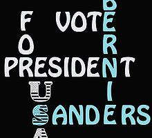Vote Bernie Sanders For President 2016 by ozdilh
