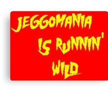Jeggomania Runnin' Wild Canvas Print