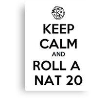 Roll a Nat 20. Canvas Print