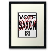 Vote Saxon! Framed Print